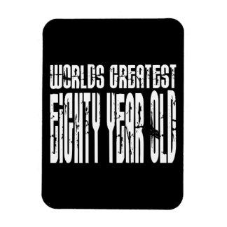80th Birthday 80 World s Greatest Eighty Year Old Vinyl Magnet