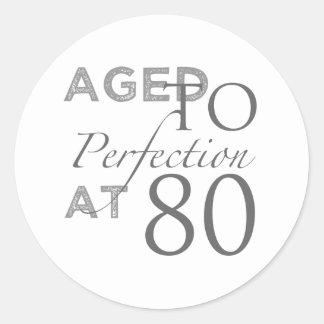 80th Birthday Aged To Perfection Round Sticker