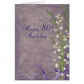 80th Birthday and lily of the valley Card