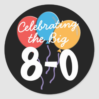 80th Birthday Celebrating the Big 80 Stickers