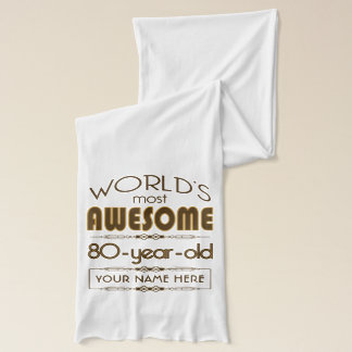80th Birthday Celebration World Best Fabulous Scarf