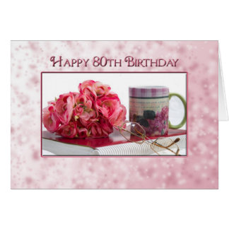 80th Birthday - Female - Rose/book/mug Card
