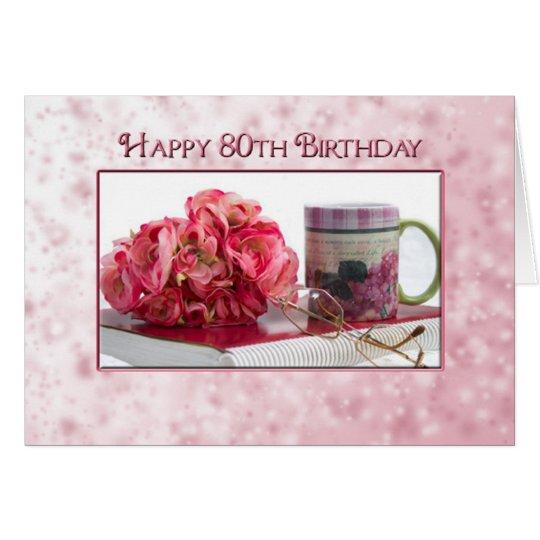 80th Birthday - Female - Rose/book/mug Card