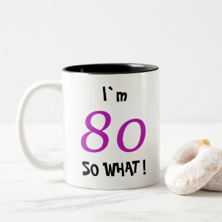 80th Birthday Funny Gift for Her Two-Tone Coffee Mug