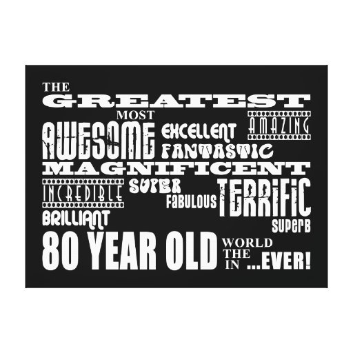 80th Birthday Party Greatest Eighty Year Old Canvas Print