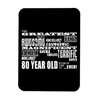 80th Birthday Party Greatest Eighty Year Old Flexible Magnets