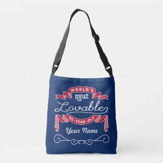 80th Birthday World's Most Lovable 80-Year-Old Crossbody Bag