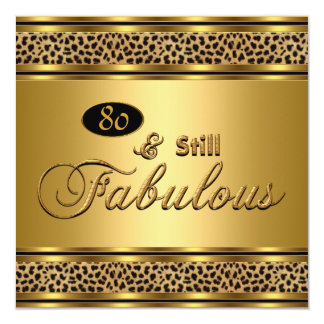 "80th ""Still Fabulous"" Birthday Gold Leopard Image 5.25x5.25 Square Paper Invitation Card"