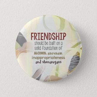 810.friendship-shenanigans 6 cm round badge