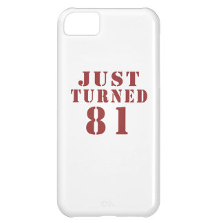 81 Just Turned Birthday iPhone 5C Case