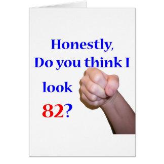 82 Do I Look 82? Card