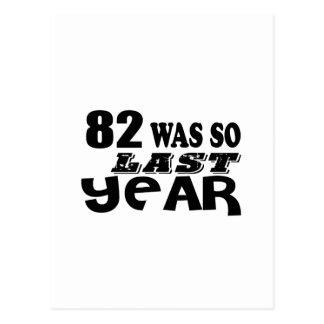 82 So Was So Last Year Birthday Designs Postcard