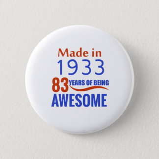 83 birthday design 6 cm round badge