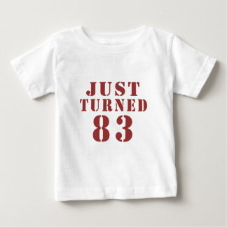 83 Just Turned Birthday Baby T-Shirt