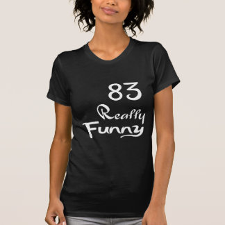 83 Really Funny Birthday Designs T-Shirt