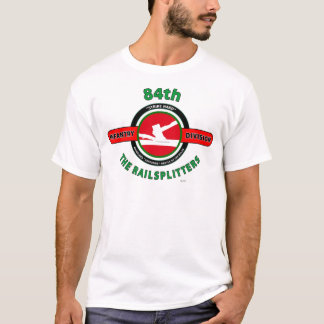"""84TH INFANTRY DIVISION """"THE RAILSPLITTERS"""" T-Shirt"""