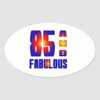 85 And Fabulous Stickers