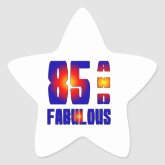 85 And Fabulous Sticker