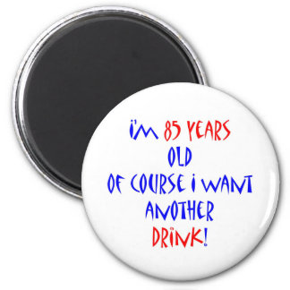 85 another drink 6 cm round magnet
