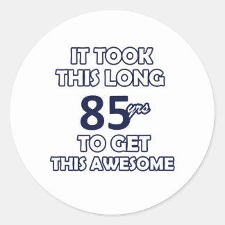 85 birthday designs round sticker