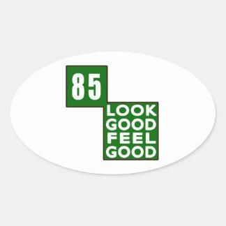 85 Look Good Feel Good Oval Stickers