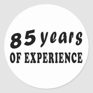 85 years of experience round sticker
