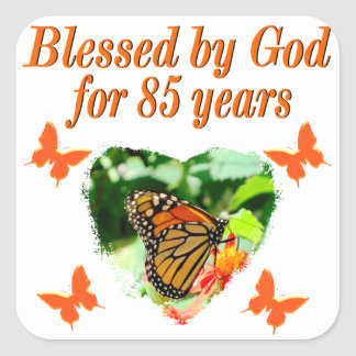 85TH BIRTHDAY BLESSED BY GOD BUTTERFLY DESIGN SQUARE STICKER
