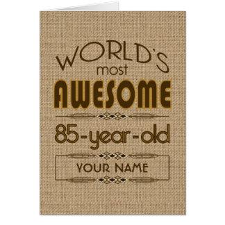 85th Birthday Celebration World Best Fabulous Card