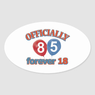 85th birthday designs oval sticker
