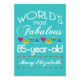 85th Birthday Most Fabulous Colorful Gem Turquoise 13 Cm X 18 Cm Invitation Card