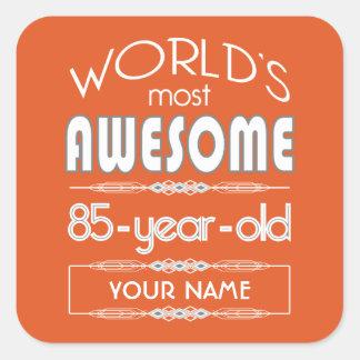 85th Birthday Worlds Best Fabulous Flame Orange Square Sticker
