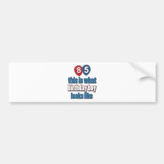 85th year birthday designs bumper sticker