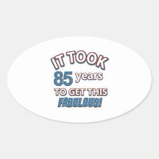 85th year birthday designs oval sticker
