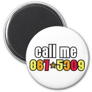 867-5309 6 CM ROUND MAGNET