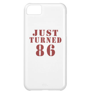86 Just Turned Birthday iPhone 5C Case
