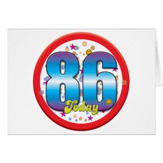86th Birthday Today v2 Greeting Card