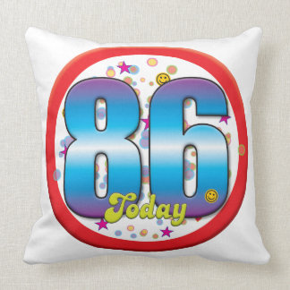 86th Birthday Today v2 Throw Pillows