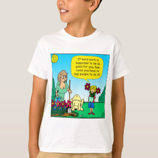 871 hard work is good for you cartoon T-Shirt