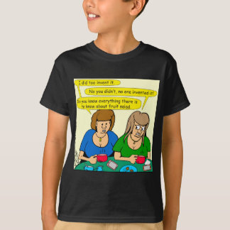 873 Who invented fruit salad cartoon T-Shirt