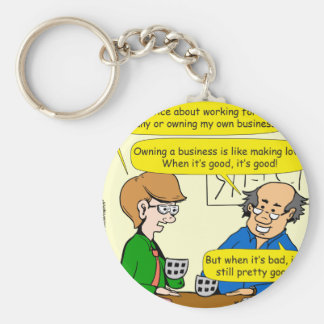 879 Own your own business cartoon Key Ring