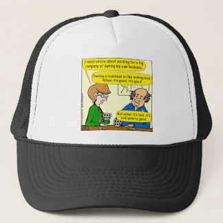 879 Own your own business cartoon Trucker Hat