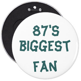 87 s biggest fan button