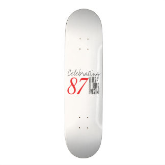 87 years of being awesome skate boards