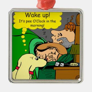 881 Pee o'clock in the morning cartoon Metal Ornament
