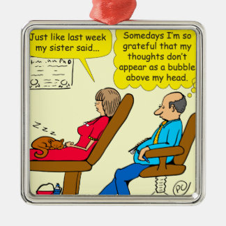 892 Private thought bubble therapist cartoon Metal Ornament