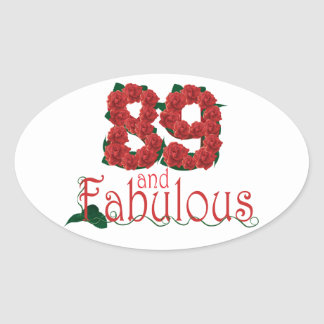 89 and fabulous 89th birthday red roses floral oval sticker