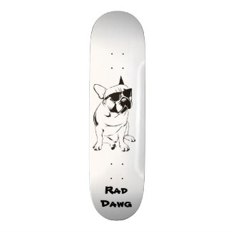 "8 1/8"" Skateboard with Rad French Bull Dawg"