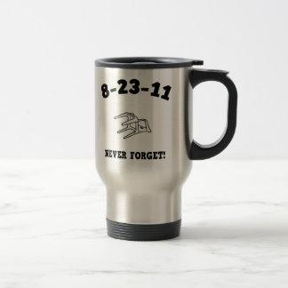 8-23-11 Never Forget! Travel Mug