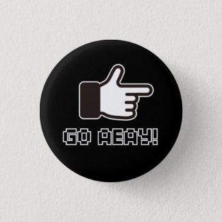 8 Bit GO AWAY! 3 Cm Round Badge