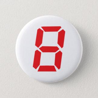 8 eight  red alarm clock digital number 6 cm round badge